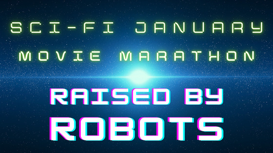 Tile sci fi january  raised by robots
