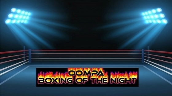 Tile oompa boxing of the night